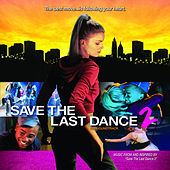 Save The Last Dance 2 Soundtrack de Various Artists