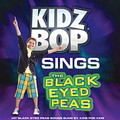 KIDZ BOP Sings The Black Eyed Peas by KIDZ BOP Kids