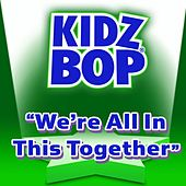 We're In This Together de KIDZ BOP Kids