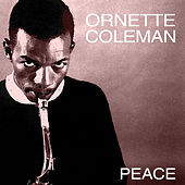 Peace by Ornette Coleman