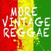 More Vintage Reggae de Various Artists