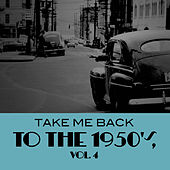 Take Me Back to the 1950's, Vol. 4 de Various Artists