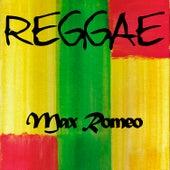Reggae Max Romeo by Max Romeo