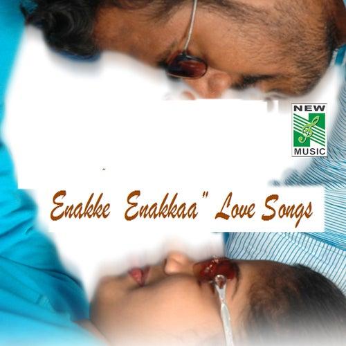'Enakke Enakkaa' Love Songs by Various Artists