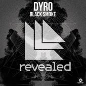 Black Smoke von Dyro