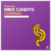 Carnaval von Mike Candys