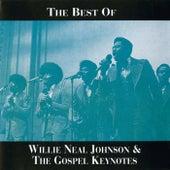 The Best Of Willie Neal Johnson & The Gospel Keynotes de Willie Neal Johnson