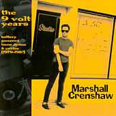 The 9 Volt Years de Marshall Crenshaw