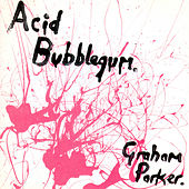 Acid Bubblegum de Graham Parker