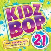 Kidz Bop 21 by KIDZ BOP Kids