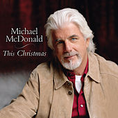 This Christmas von Michael McDonald