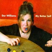 My Better Self von Dar Williams