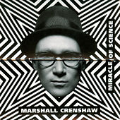 Miracle of Science de Marshall Crenshaw