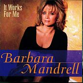 It Works For Me von Barbara Mandrell