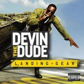Landing Gear de Devin The Dude