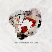 Retrospective for Love EP by Retrospective for Love