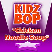 Chicken Noodle Soup de KIDZ BOP Kids
