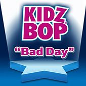 Bad Day de KIDZ BOP Kids