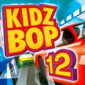 Kidz Bop 12 by KIDZ BOP Kids