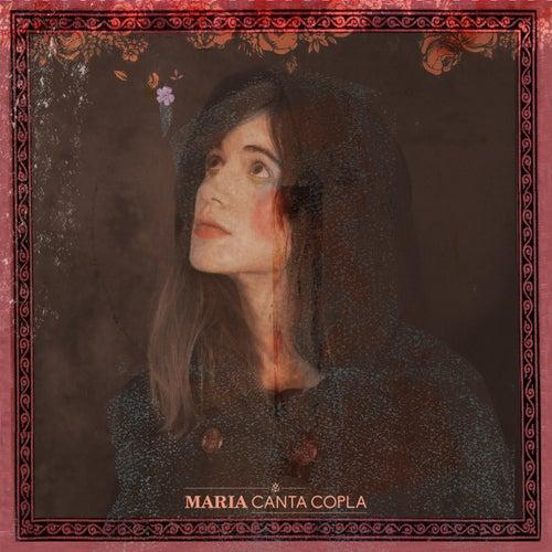 Maria Canta Copla de Maria Rodés