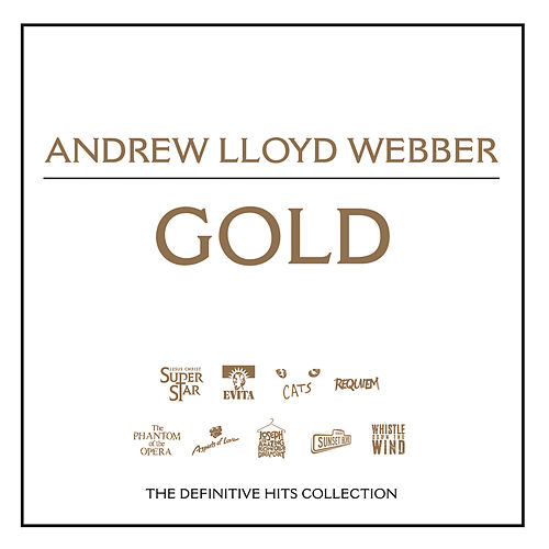 Gold by Andrew Lloyd Webber