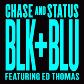 Blk & Blu by Chase & Status