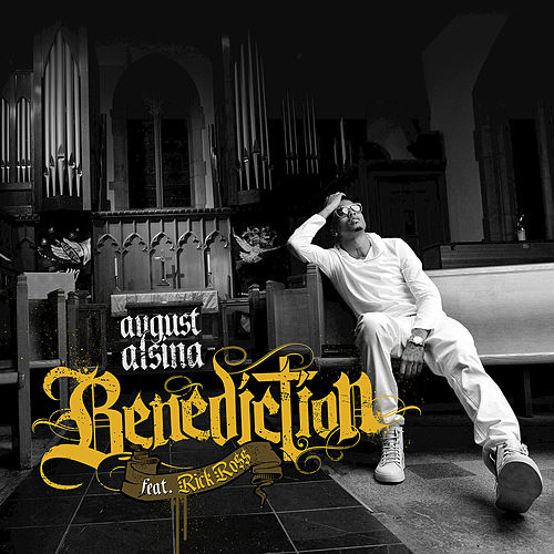 Benediction by August Alsina