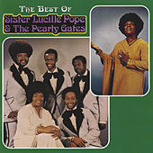 Best Of Sister Lucille Pope & The Pearly Gates by Sister Lucille Pope