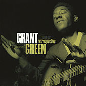 Retrospective by Grant Green
