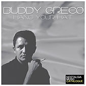 Hang Your Hat by Buddy Greco