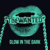 Glow In The Dark by The Wanted