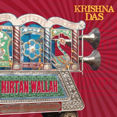 Kirtan Wallah (Bonus Version) by Krishna Das