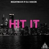 Hit It by Nightwave