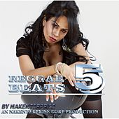 Reggae Beats 5 by Nakenterprise
