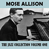 The Jazz Collection, Vol. 1 de Mose Allison