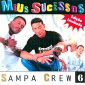 Meus Sucessos by Sampa Crew