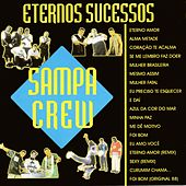 Eternos Sucessos by Sampa Crew