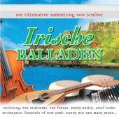 Die Ultimative  Sammlung von Schöne Irische Balladen by Various Artists