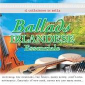 Il Collezione di Bella Ballads Irlandese Essenziale by Various Artists