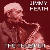 The Thumper von Jimmy Heath