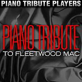 Piano Tribute to Fleetwood Mac by Piano Tribute Players