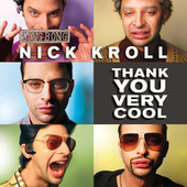 Thank You Very Cool by Nick Kroll