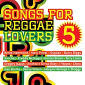 Songs for Reggae Lovers Vol. 5 de Various Artists