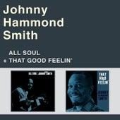 All Soul + That Good Feelin' by Johnny