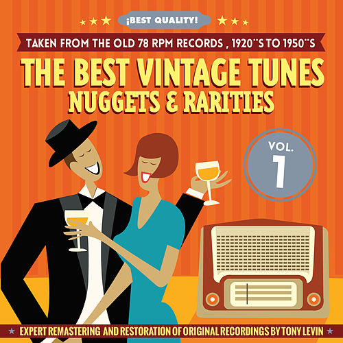 The Best Vintage Tunes. Nuggets & Rarities ¡Best Quality! Vol. 1 by Various Artists