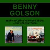 Benny Golson's New York Scene + the Modern Touch (Bonus Track Version) by Benny Golson
