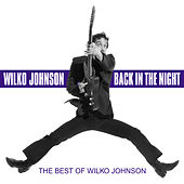 Back in the Night - The Best Of de Wilko Johnson