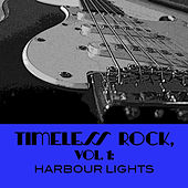 Timeless Rock, Vol. 1: Harbour Lights by Various Artists