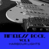 Timeless Rock, Vol. 1: Harbour Lights de Various Artists