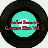 Bullet Records Greatest Hits, Vol. 1 de Various Artists